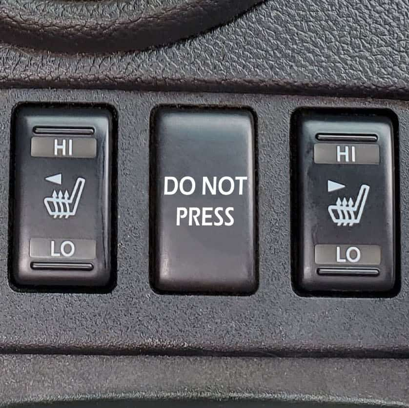 """DO NOT PRESS"" Button for Infiniti G37"