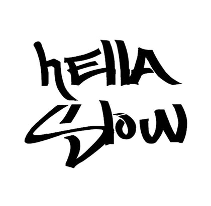 Hella Slow slow car funny decal black