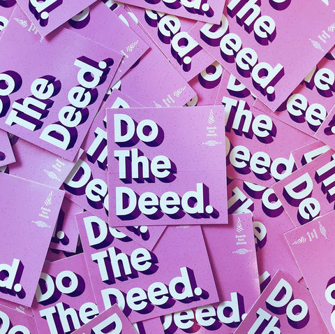 """Do The Deed"" Stickers (3)"