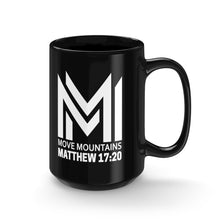 Move Mountains Black Mug 15oz