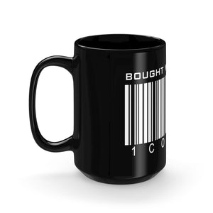 Bought With A Price Black Mug 15oz