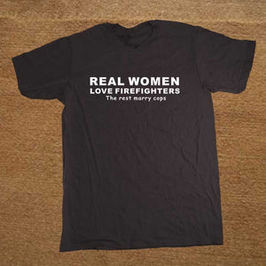 Real Women Love Firefighters Cotton T-Shirt