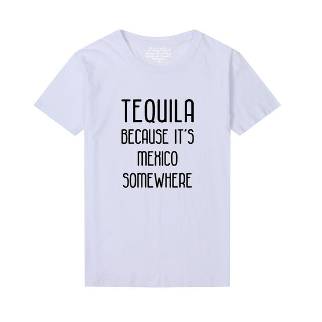 "Women's ""Tequila Because It's Mexico Somewhere"" Tee"