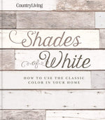 Country Living: Shades of White