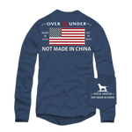 Over Under Long Sleeve Not Made in China T-Shirt