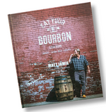 Bourbon Barrel Foods Eat Your Bourbon Cookbook