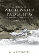 A History of Whitewater Paddling in Western NC