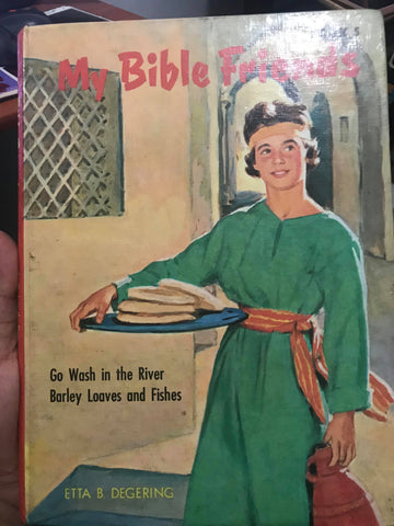 My Bible Friends Book by Etta B. Degering