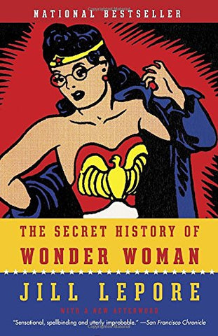 The Secret History of Wonder Woman Paperback