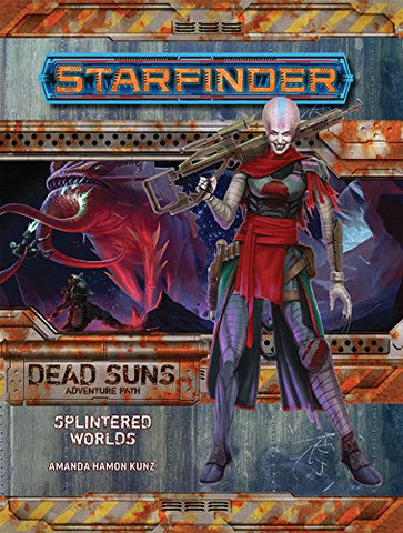 Starfinder Adventure Path: Splintered Worlds (Dead Suns 3 of 6) (Starfinder Adventure Path: Dead Suns) Paperback - WyldekardeWorld