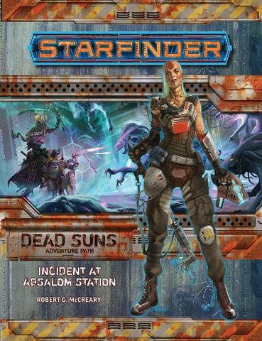 Starfinder Adventure Path: Incident at Absalom Station (Dead Suns 1 of 6) Paperback - WyldekardeWorld