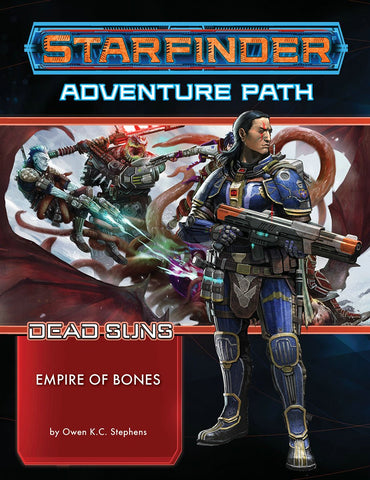 Starfinder Adventure Path: Empire of Bones ( Dead Suns 6 of 6) Paperback - WyldekardeWorld