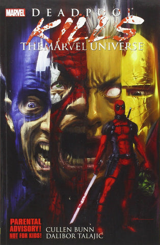 Deadpool Kills the Marvel Universe Paperback - WyldekardeWorld