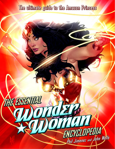 The Essential Wonder Woman Encyclopedia: The Ultimate Guide to the Amazon Princess Paperback