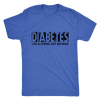 DIABETES is Life Altering , Not Defining Men's T-Shirt