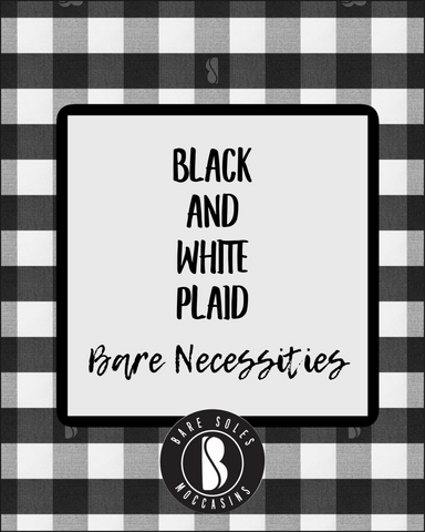 Black and White Plaid Bare Necessities