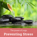 Practising yoga to prevent stress
