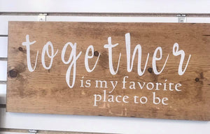 Rustic Wood Sign -TOGETHER