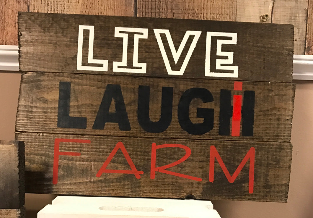 LIVE LAUGH FARM