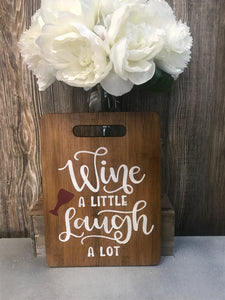 Rustic Wood Sign- FUN WINE SIGNS!
