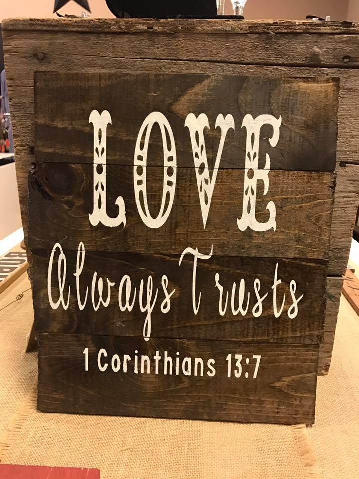 Rustic Wood Sign - LOVE ALWAYS TRUSTS