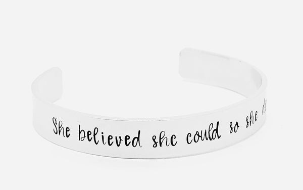 She Believed She Could So She Did Cuff Bracelet
