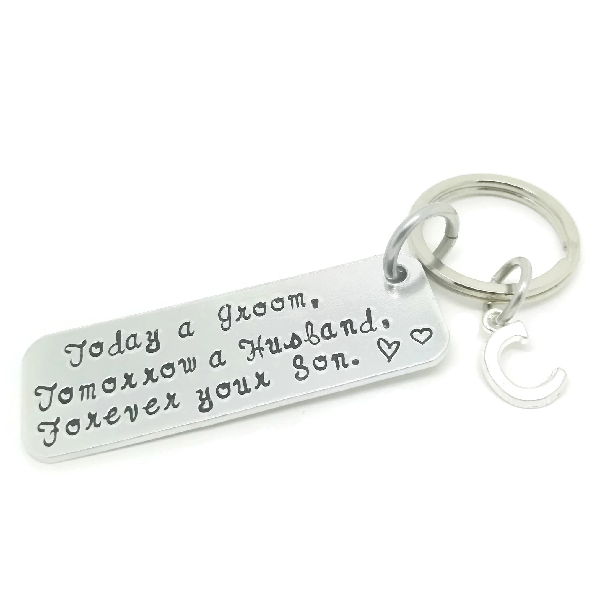 Today a Groom, tomorrow a Husband forever your Son personalised keyring