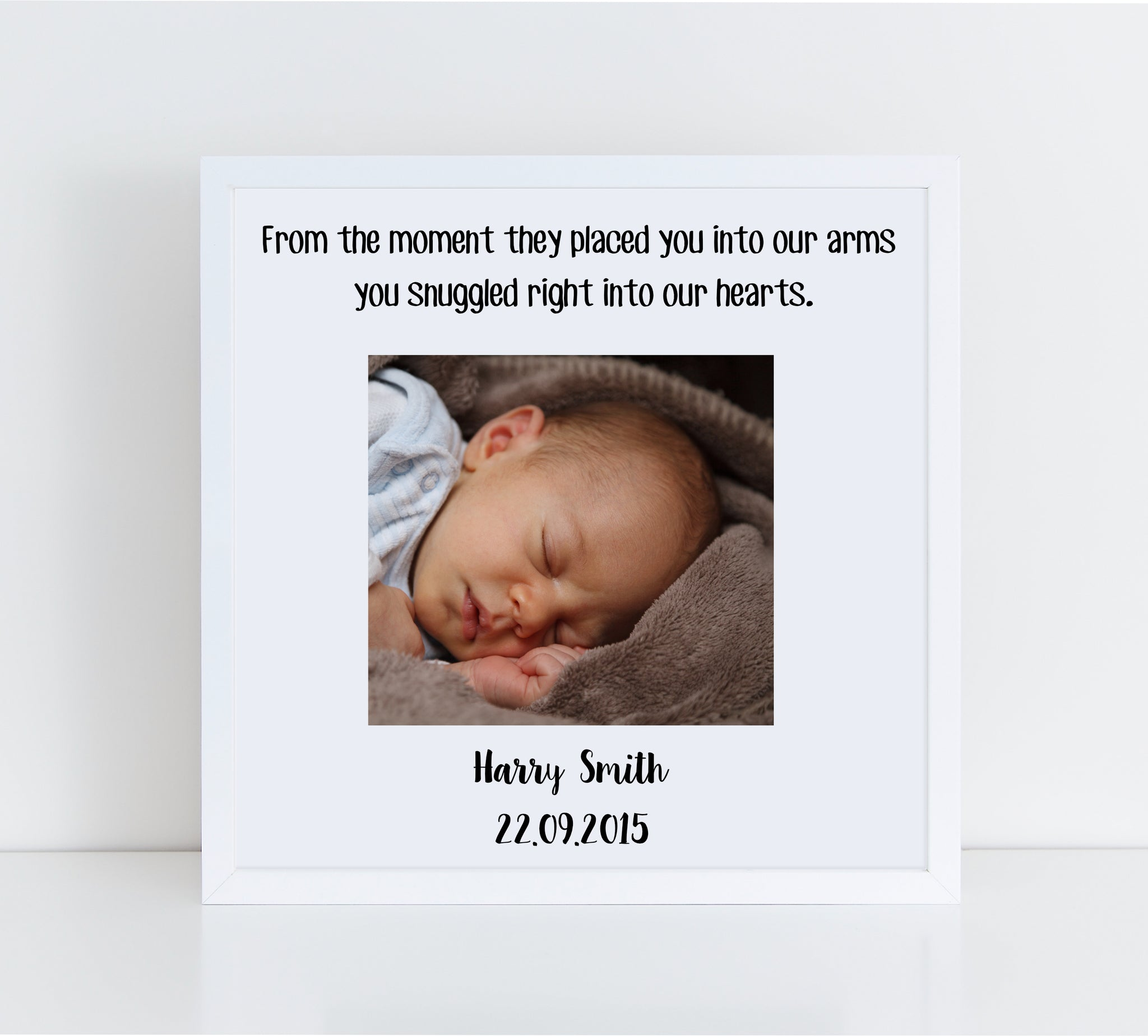 You Snuggled Right Into Our Heart  Personalised Baby Photo Frame
