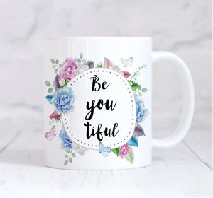 Beyoutiful Mug, Motivational Mug, Inspirational Mug, Coffee Mug, Tea Mug, For Her, Coffee Lover, Girl Boss, Christmas Gift, Birthday Gift