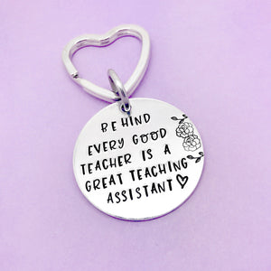 Behind Every Good Teacher Is A Great Teaching Assistant Keyring