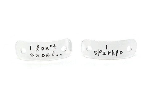 I Don't Sweat I Sparkle trainer tags