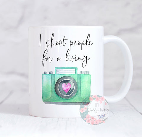 Photographer Mug, Photographer Gift, I Shoot people For A Living Photography Mug, Camera Coffee Mug, Coffee Lover Gift, Photographer Birthday Christmas