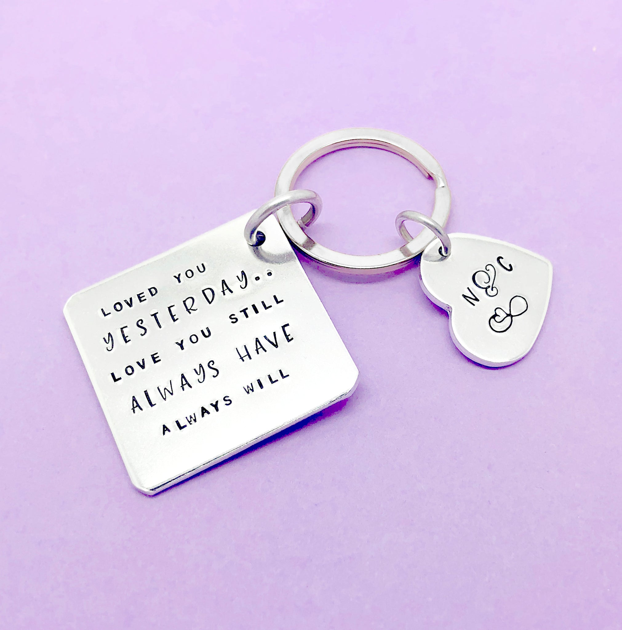 Loved You Yesterday Love You Still personalised hand stamped Keyring