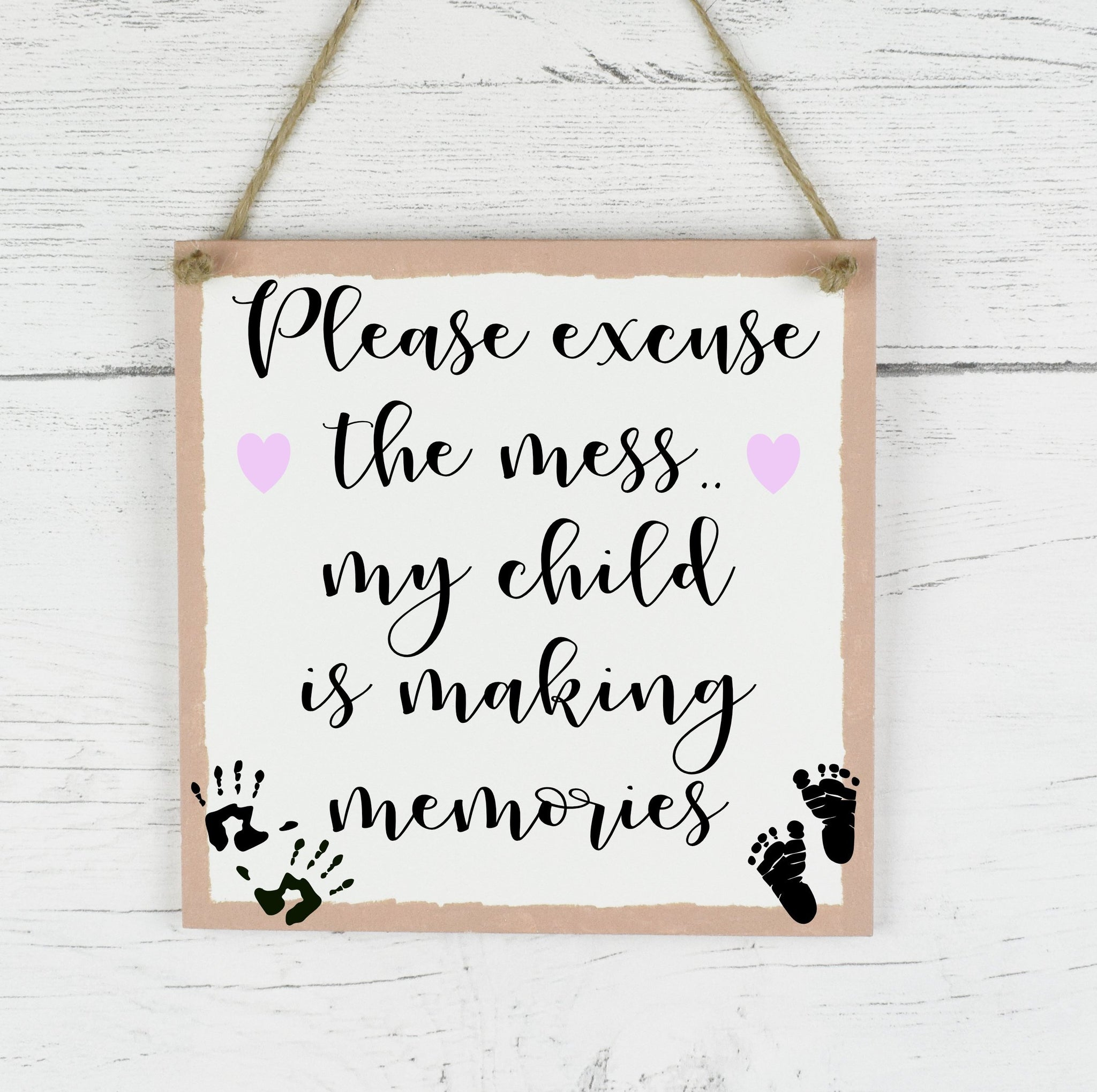 Family Quote Sign, Please Excuse The Mess Child Is Making Memories, Rustic Family Plaque, Parent Plaque Sign, New Baby Gift, new Parents