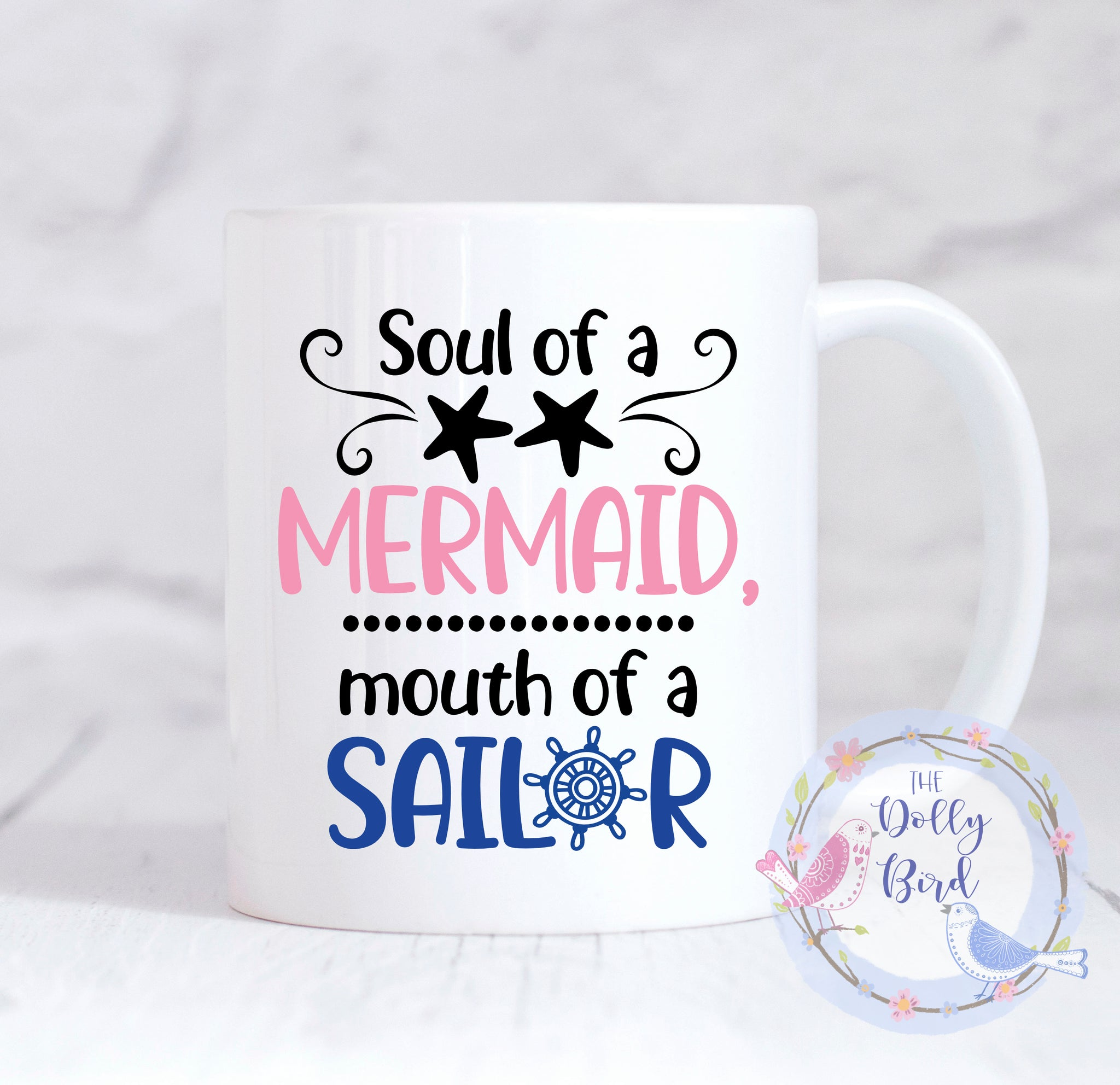 Soul Of A Mermaid Mouth Of A Sailor Mug, Mouth Of A Sailor Coffee Mug, Funny Gift For Her, Funny Quote Mug, Funny Coffee Mug, Mermaid Mug