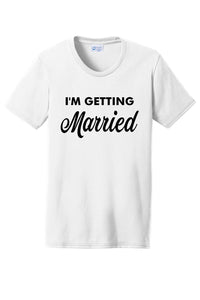"""I'm Getting Married, So We're Getting Drunk"" Shirts"