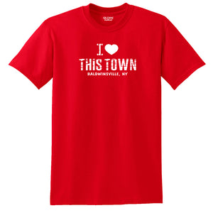 """I Love This Town (Baldwinsville, NY)"" T-shirt"