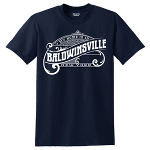 """My Home is in Baldwinsville"" T-shirts"