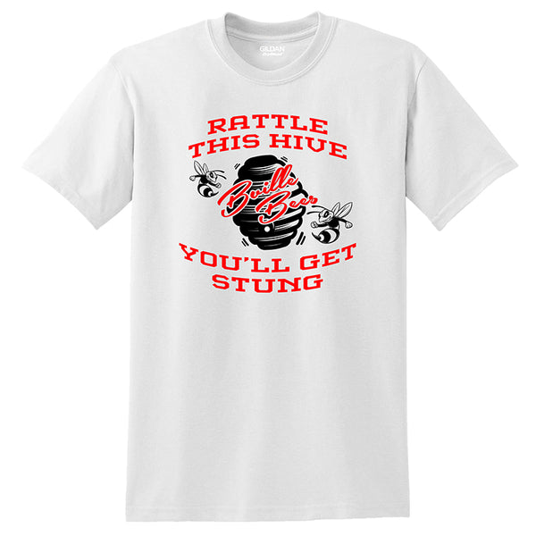 """Rattle This Hive, You'll Get Stung"" T-shirts"