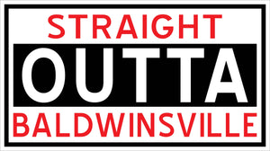"""Straight Outta Baldwinsville"" Decal"