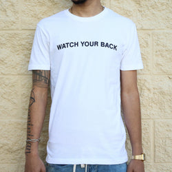Watch Your Back White Tee