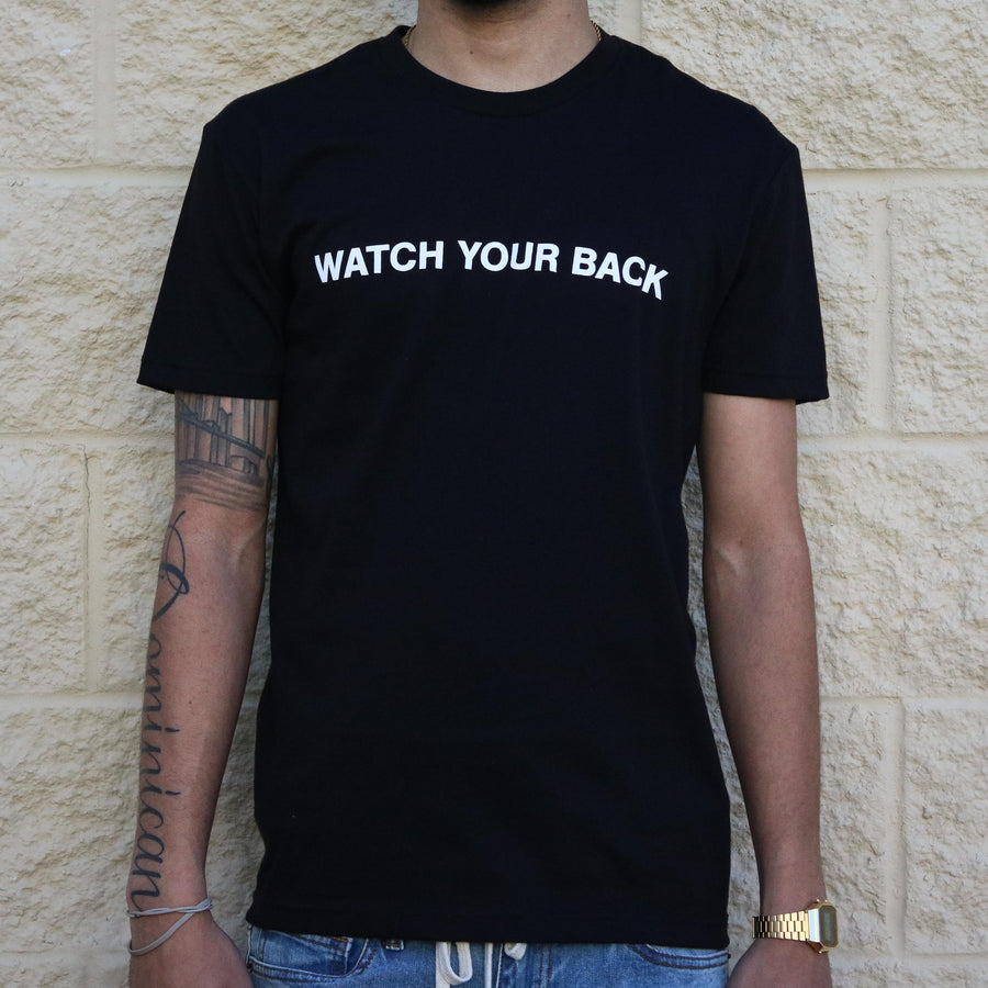 Watch Your Back Black Tee