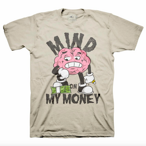 MONEY ON MY MIND TEE SAND
