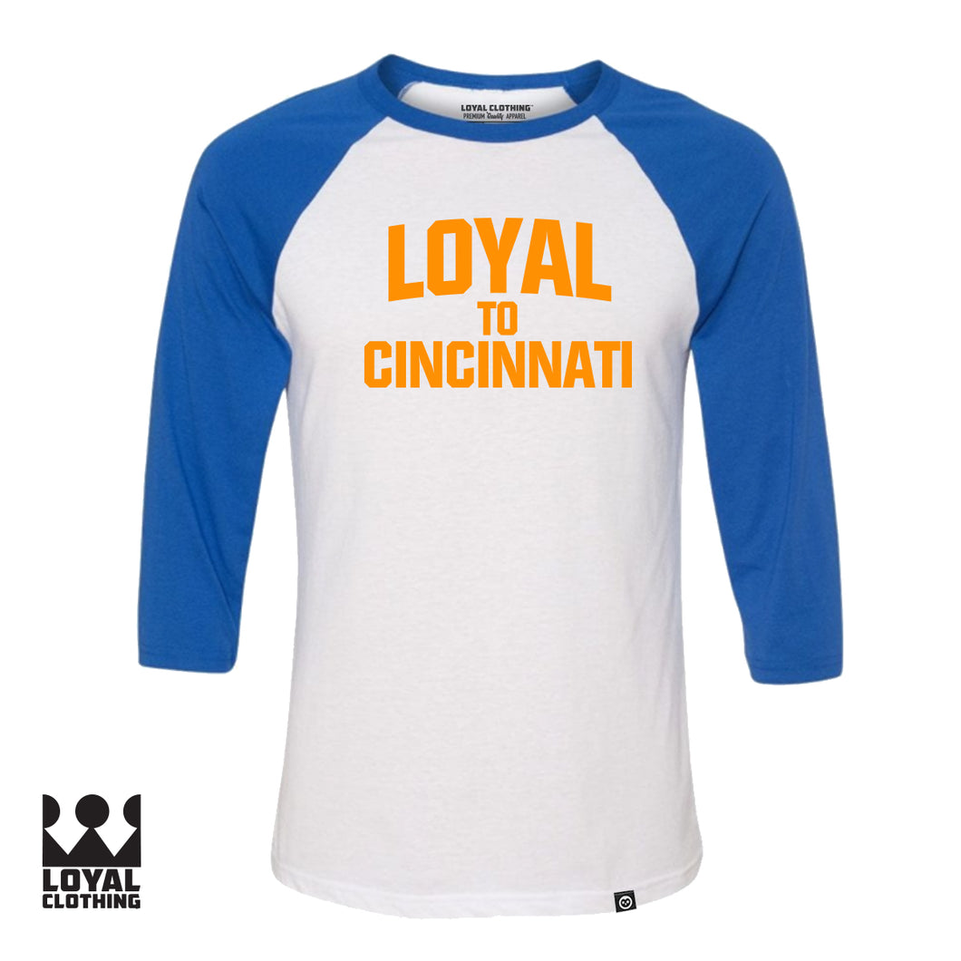 Loyal to Cincy Unisex 3/4 Sleeve T-Shirt (2 color option)