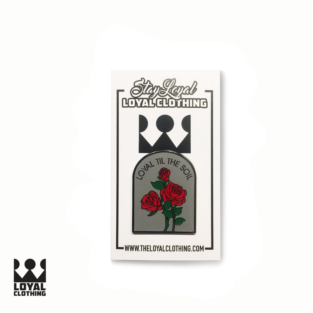 Loyal Pins - Loyal til the soil