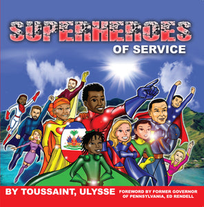 Superheroes of Service
