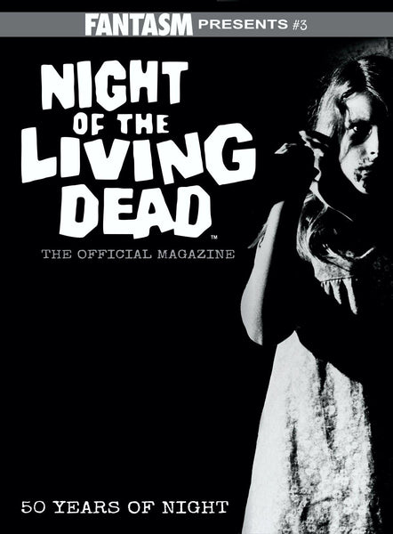 Fantasm Presents #3: Night of the Living Dead The Official Magazine (Pre-order starts shipping 10/22) - Fantasm Media
