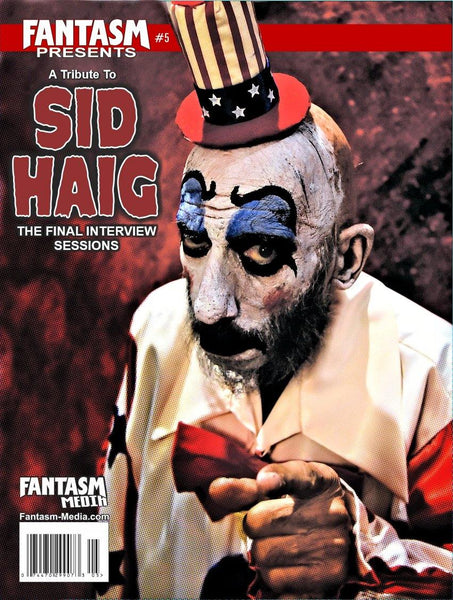 Fantasm Presents #5: A Tribute To Sid Haig: The Final Interview Sessions - Fantasm Media