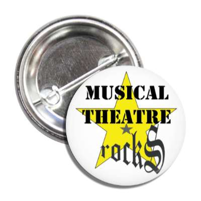 BALLET ROCKS Musical Theater Rocks Button SKU 205