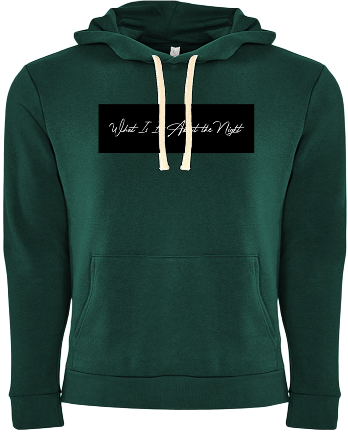 What Is It About the Night Hoodie